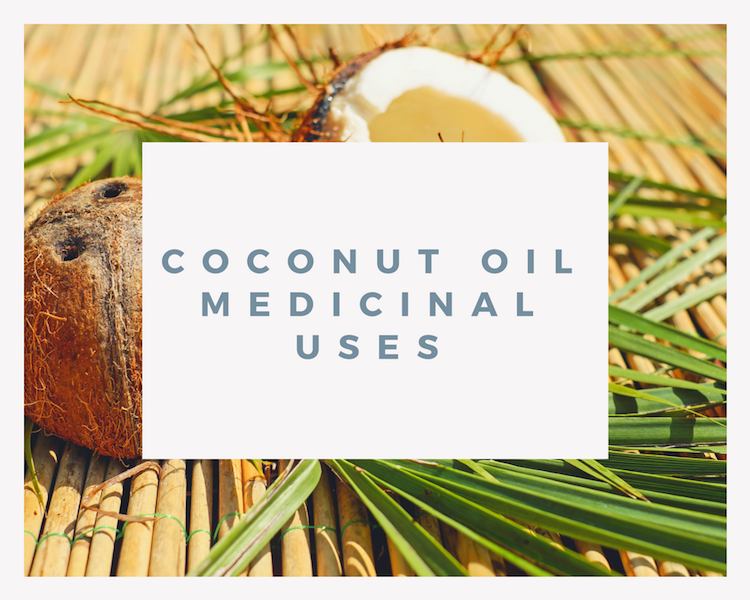 Coconut Oil Medicinal Uses