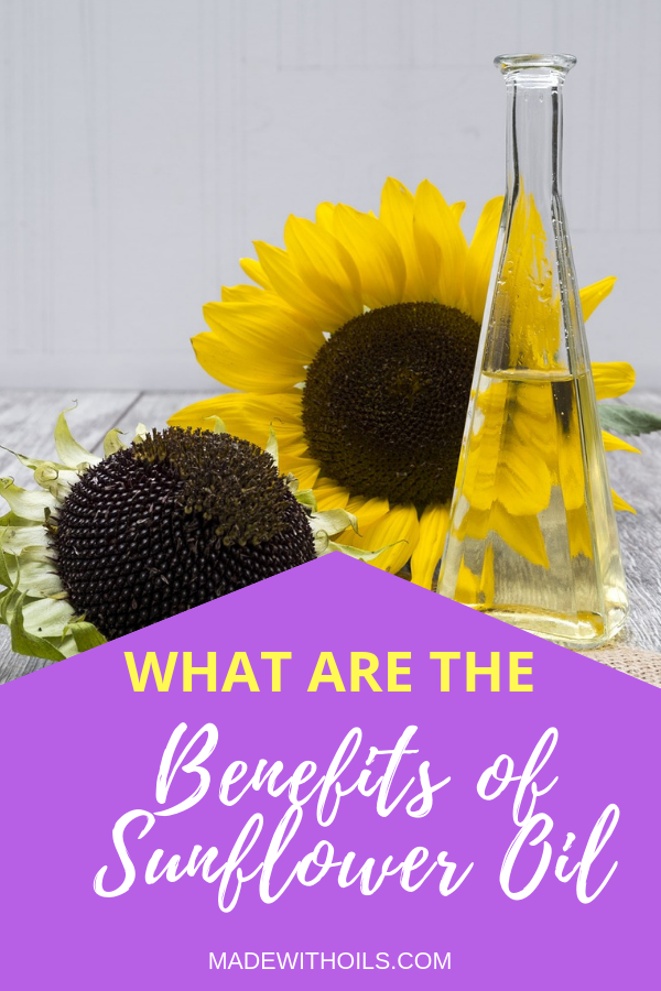 Is sunflower oil really good for you? We reveal the benefits that you need to know. | Madewithoils.com