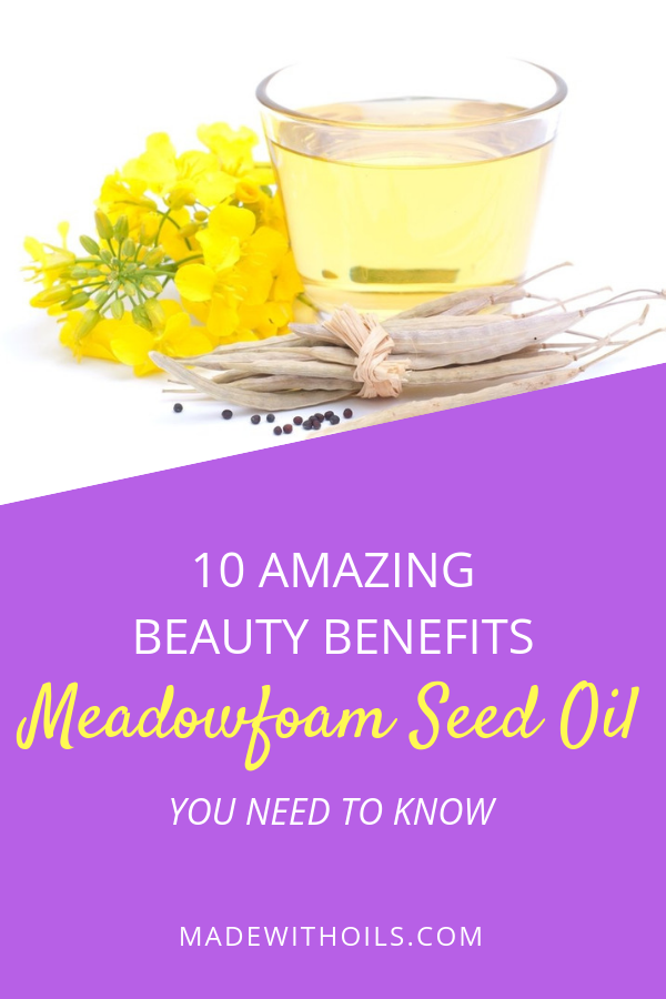 Learn about these 10 amazing beauty benefits you get from using Meadowfoam Seed Oil. | Madewithoils.com